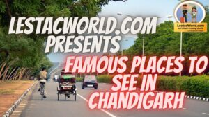 Safe famous places to Visit/see in Chandigarh in (2021)