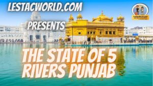 Explore Punjab- The state of 5 rivers