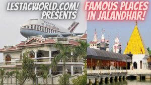 Famous Places in and Around Jalandhar ?