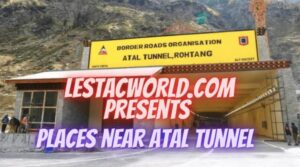 Protected: What are the Places to see near Atal Tunnel except Solang:)