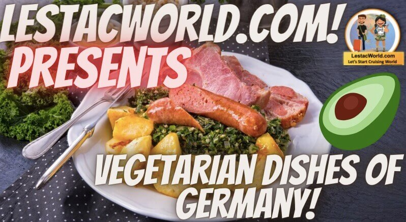 Famous Local vegetarian dishes of Germany :)