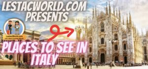 Is it safe to visit Italy and what are the Places to see/visit in Italy  ?
