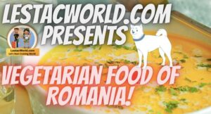 What are the Famous Local vegetarian dishes/food of Bucharest ,Romania ?