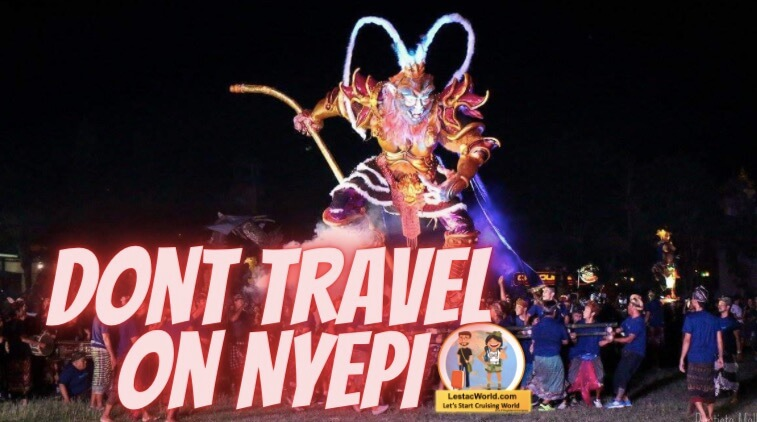 Dont Travel on Nyepi day