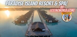 Paradise resort & Spa Maldives – All Inclusive package details