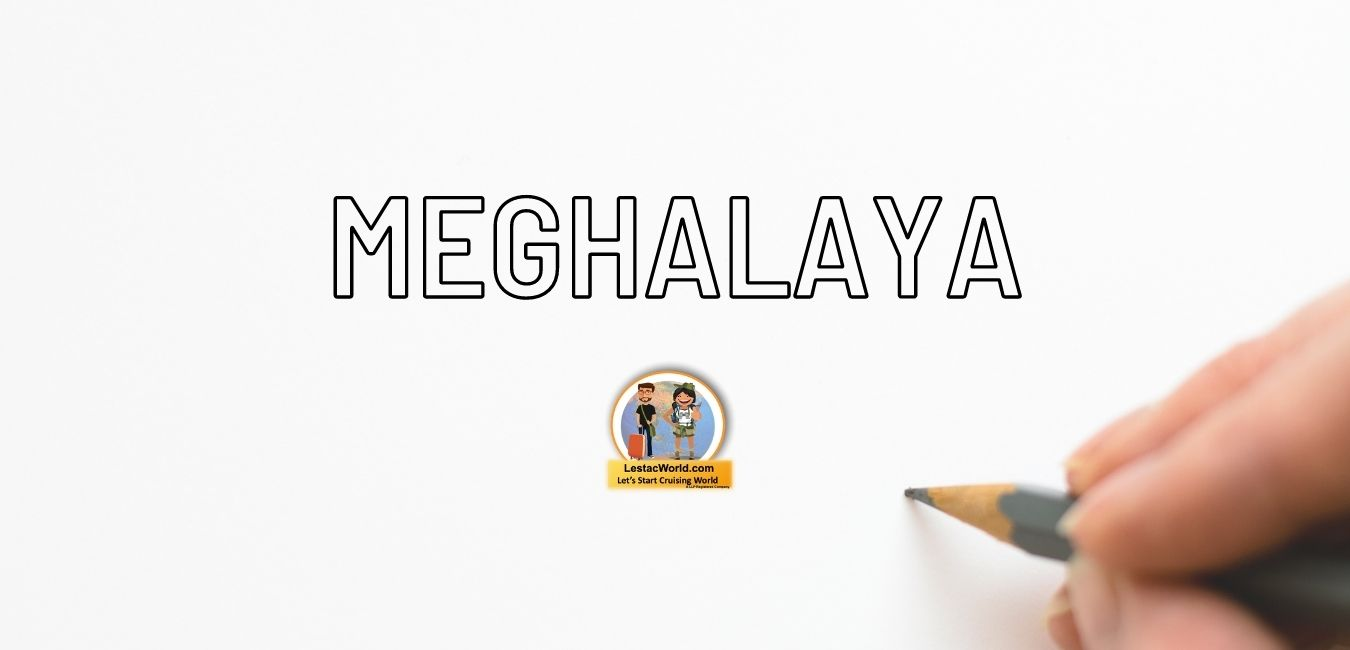 Rules & regulation for entering Meghalya