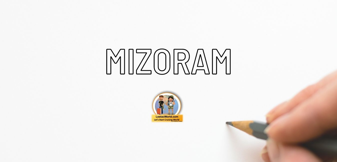 Rules & regulation for entering Mizoram